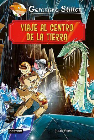 GERONIMO STILTON: VIAJE AL CENTRO DE LA TIERRA