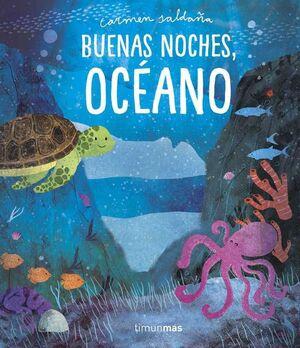 BUENAS NOCHES, OCEANO
