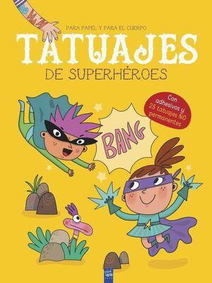 TATUAJES DE SUPERHEROES. PARA PAPEL Y PARA EL CUERPO