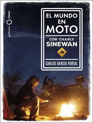 PACK EL MUNDO EN MOTO CON CHARLY SINEWAN
