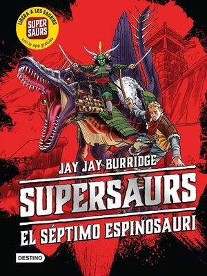 SUPERSAURS #05. EL SEPTIMO ESPINOSAURI