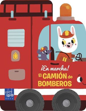 EN MARCHA! EL CAMION DE BOMBEROS