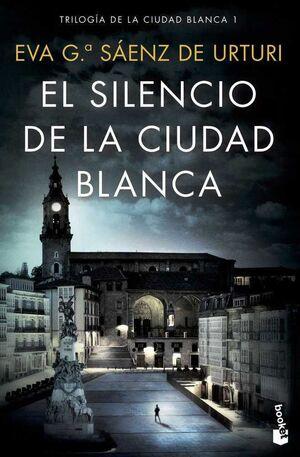 LA CIUDAD BLANCA I: EL SILENCIO DE LA CIUDAD BLANCA (BOLSILLO)