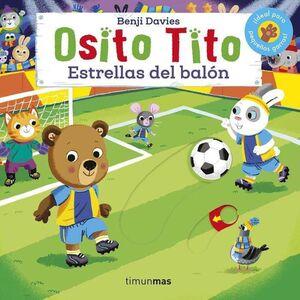 OSITO TITO: ESTRELLAS DEL BALON