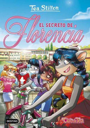 TEA STILTON 37: EL SECRETO DE FLORENCIA