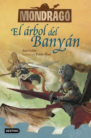 MONDRAGO. EL ARBOL DE BANYAN