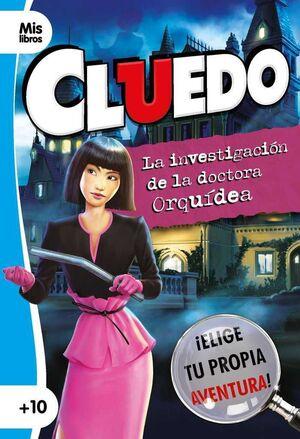 CLUEDO. LA INVESTIGACION DE LA DOCTORA ORQUIDEA