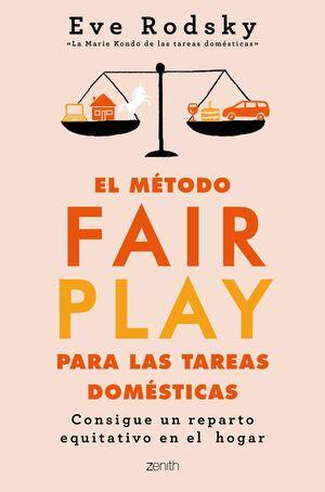 EL METODO FAIR PLAY PARA LAS TAREAS DOMESTICAS