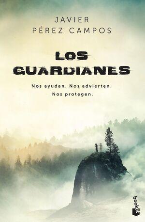 LOS GUARDIANES. NOS AYUDAN. NOS ADVIERTEN. NOS PROTEGEN