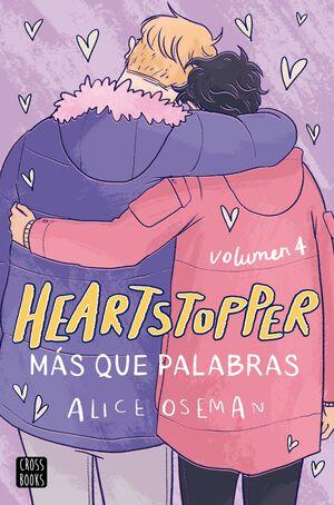 HEARTSTOPPER #04. MÁS QUE PALABRAS