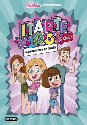 ITARTE VLOGS FAMILY #01. SUPERAVENTURA EN FAMILIA