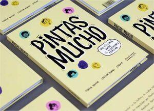 PINTAS MUCHO