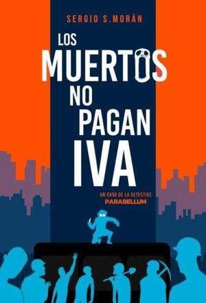 LOS MUERTOS NO PAGAN IVA