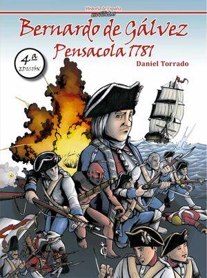 BERNARDO DE GALVEZ, PENSACOLA 1781