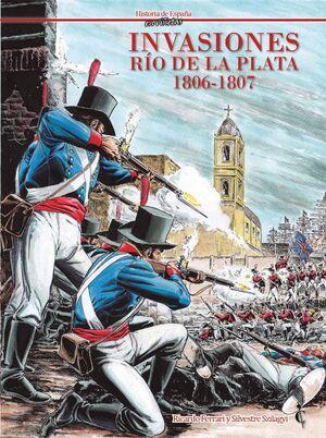 INVASIONES. RIO DE LA PLATA 1806-1807