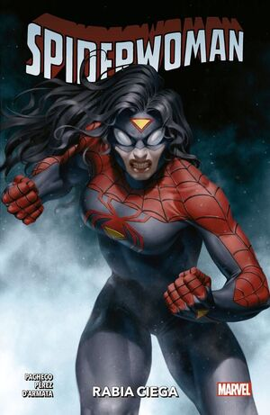 SPIDERWOMAN #02. RABIA CIEGA