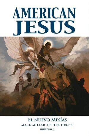 AMERICAN JESUS #02. EL NUEVO MESÍAS