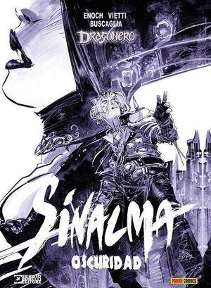 DRAGONERO: SINALMA #03. OSCURIDAD