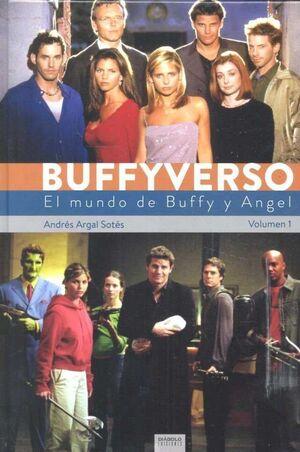 BUFFYVERSO VOL. 01: EL MUNDO DE BUFFY Y ANGEL