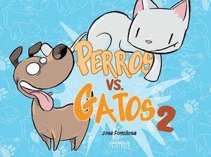 PERROS VS GATOS #02
