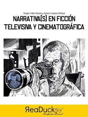 NARRATIVA(S) EN FICCION TELEVISIVA Y CINEMATOGRAFICA