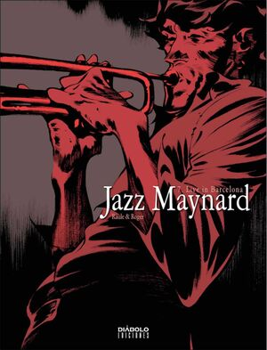 JAZZ MAYNARD #07: LIVE IN BARCELONA