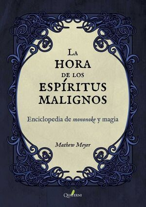 LA HORA DE LOS ESPIRITUS MALIGNOS