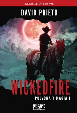 WICKEDFIRE: POLVORA Y MAGIA 1