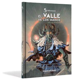 DUNGEONS & DRAGONS: EL VALLE DE LOS HUESOS