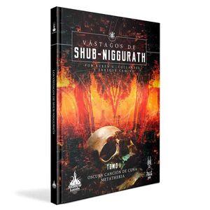 VASTAGOS DE SHUB-NIGGURATH #01. OSCURA CANCION DE CUNA / METATHERIA