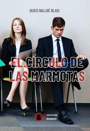 EL CIRCULO DE LAS MARMOTAS