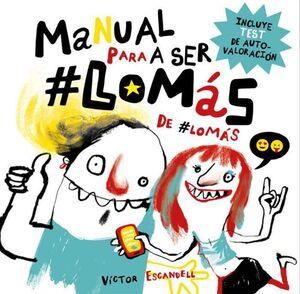 MANUAL PARA SER LO MAS DE LO MAS