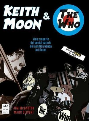 KEITH MOON Y THE WHO (COMIC)
