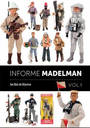 INFORME MADELMAN VOL. 1