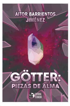 GOTTER: PIEZAS DE ALMA