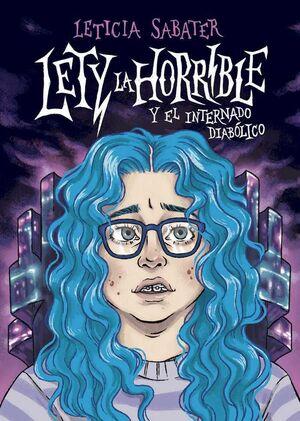 LETY LA HORRIBLE Y EL INTERNADO DIABOLICO