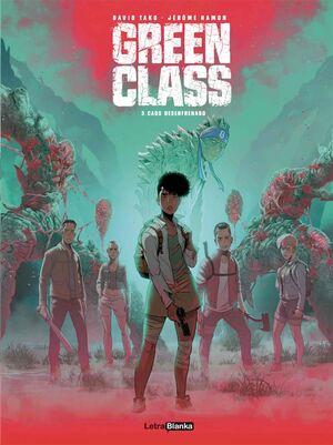 GREEN CLASS #03. CAOS DESENFRENADO