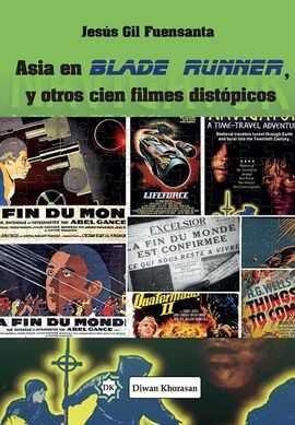 ASIA EN BLADE RUNNER, Y OTROS CIEN FILMES DISTOPICOS