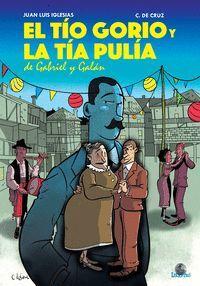 EL TIO GORIO Y LA TIA PULIA DE GABRIEL Y GALAN