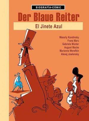 DER BLAUE REITER. EL JINETE AZUL