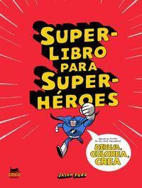 SUPERLIBRO PARA SUPERHEROES