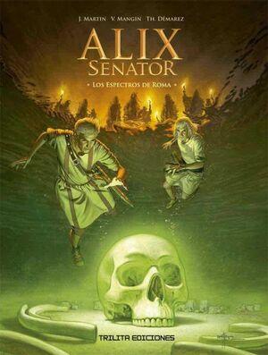 ALIX SENATOR #09. LOS ESPECTOS DE ROMA