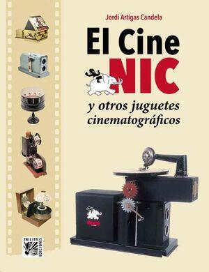EL CINE NIC Y OTROS JUGUETES CINEMATOGRAFICOS