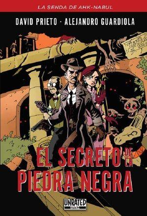 LA SENDA DE AHK-NABUL #01. EL SECRETO DE LA PIEDRA NEGRA