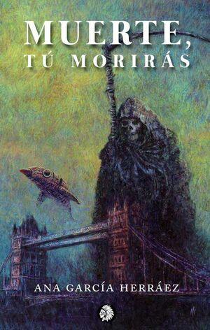 MUERTE, TU MORIRAS