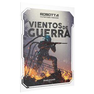 ROBOTTA JDR VIENTOS DE GUERRA