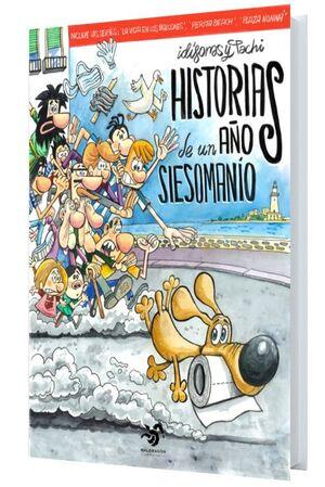 HISTORIAS DE UN AÑO SIESOMANÍO