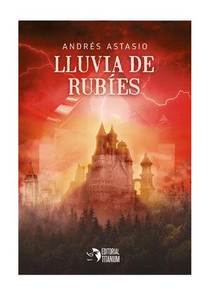 LLUVIA DE RUBÍES