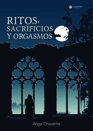 RITOS SACRIFICIOS Y ORGASMOS