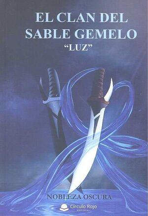 EL CLAN DEL SABLE GEMELO LUZ